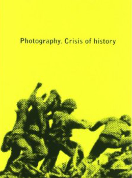 ICI-LIB_Photography_Crisis_Of_History-w